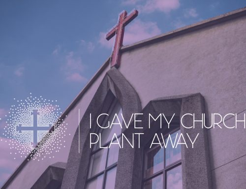 I Gave My Church Plant Away
