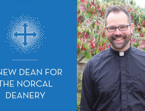 A New Dean for the NorCal Deanery