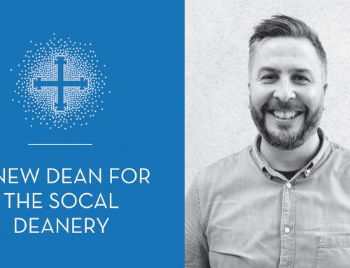 A New Dean for the SoCal Deanery