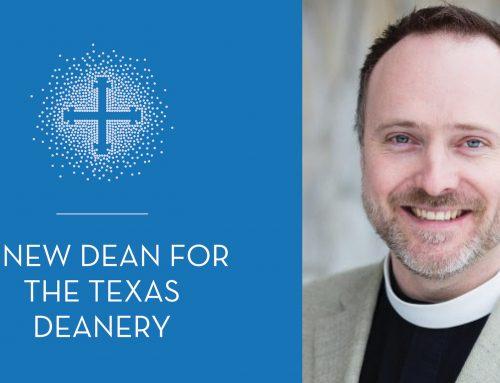 A New Dean for the Texas Deanery